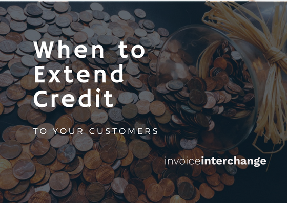 when to extend credit line to your customers