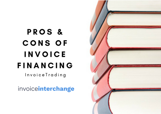 invoice factoring, invoice financing benefits drawback, advantages and disadvantages
