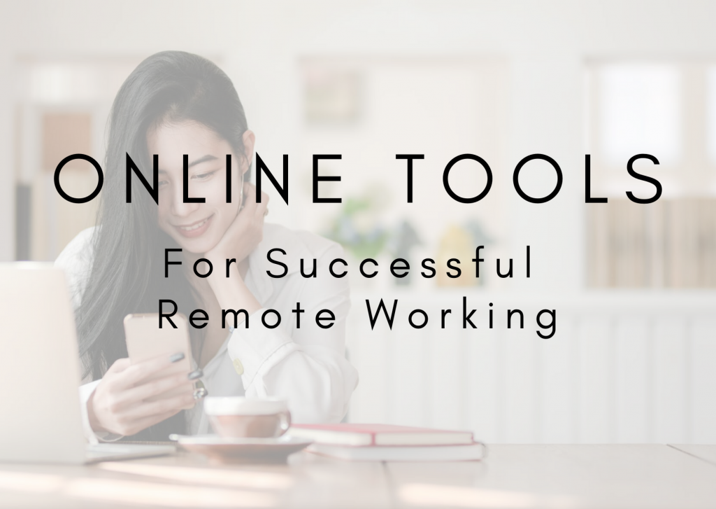 Online Tools For Successful Remote Working