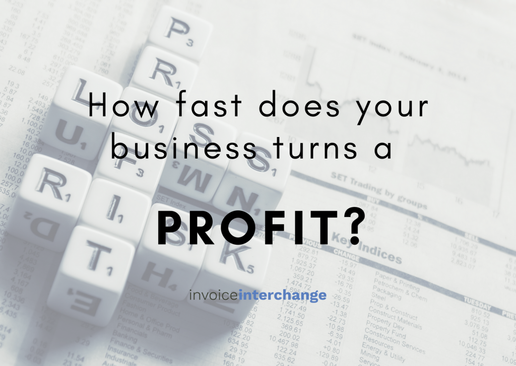 How Fast Can Your Business Turn a Profit