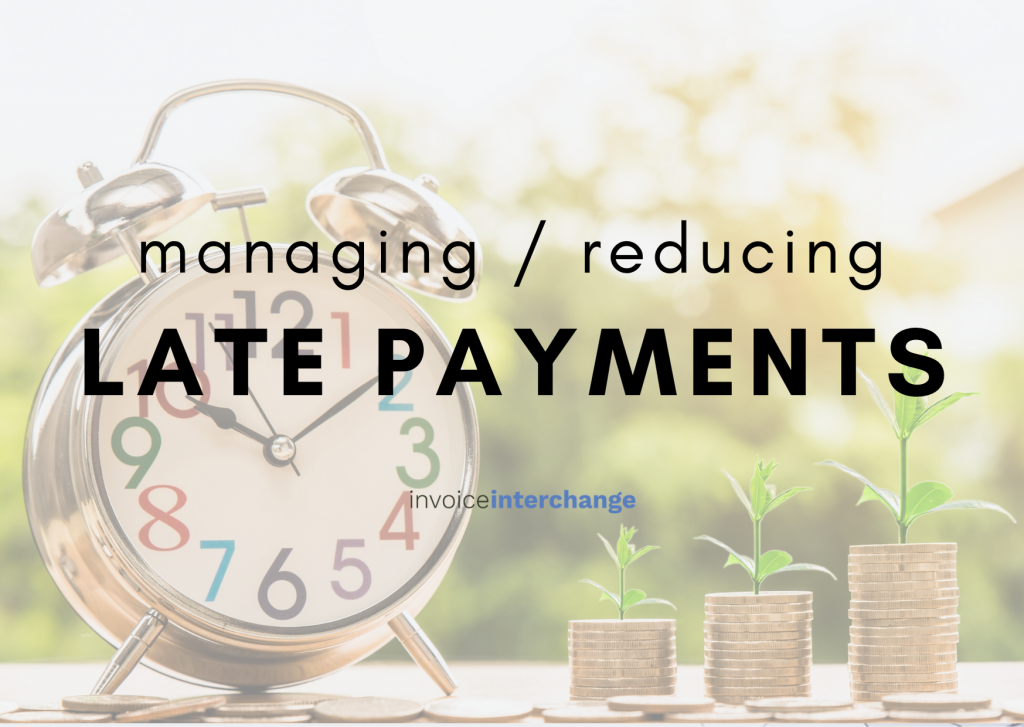 how to manage and reduce late payments from your customers